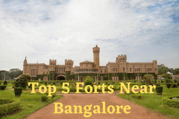 Top 5 Forts Near Bangalore
